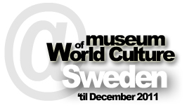The Museum of World Culture in Gothenburg, Sweden