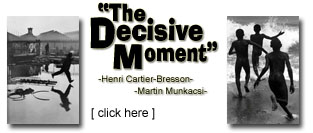 The Decisive Moment by: Henri Cartier-Bresson & Martin Munkacsi